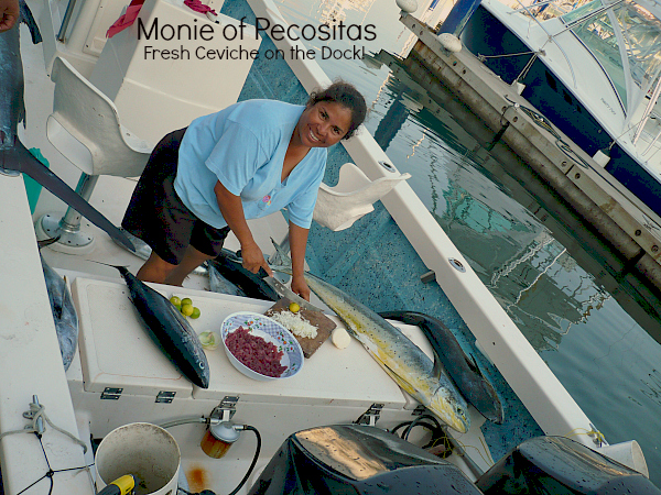 Capt. Mony making Ceveché on the dock. Your job, get cold beer, hot sauce and Tostadas. . . . she´ll do the rest amigo !! And don´t forget the tip.....