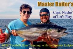 01 21 2018 Spinner Tuna 35 lbs, Nacho 700 pxls MBText